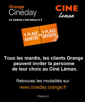 Orange Cin�day arrive au Cin� L�man